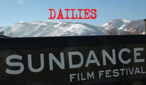 Sundance Dailies